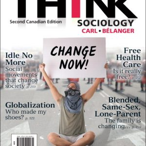 Test Bank for THINK Sociology, Second Canadian Edition 2/E Carl