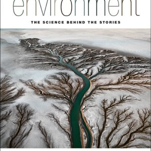 Solution Manual for Environment: The Science Behind the Stories 3rd Canadian Edition Withgott