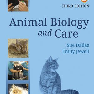 Test Bank for Animal Biology and Care 3rd Edition Dallas