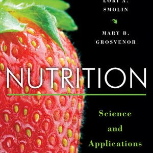 Test Bank for Nutrition: Science and Applications 3rd Edition Grosvenor