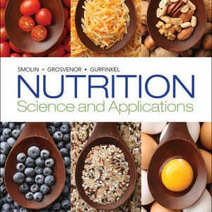 Test Bank for Nutrition: Science and Applications 2nd Edition Smolin