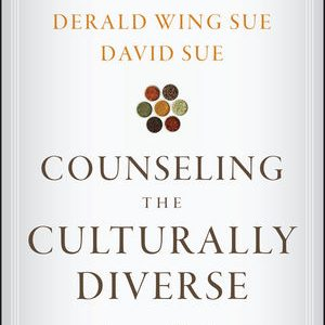 Solution Manual for Counseling the Culturally Diverse: Theory and Practice 7th Edition Sue