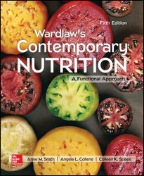 Test Bank for Wardlaw's Contemporary Nutrition: A Functional Approach 5th Edition Smith