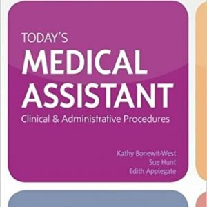 Test Bank for Todays Medical Assistant 3rd Edition West