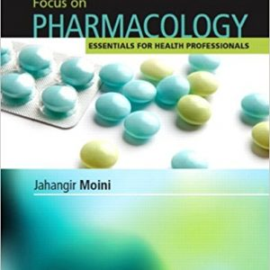 Test Bank for Focus on Pharmacology 2nd Edition Moini
