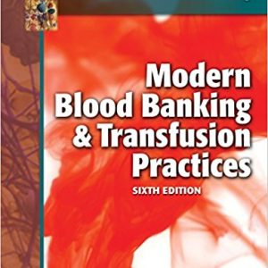 Test Bank for Modern Blood Banking and Transfusion Practices 6th Edition Harmening