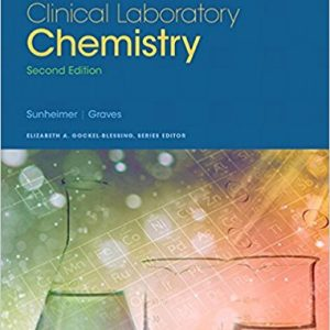 Test Bank for Clinical Laboratory Chemistry 2nd Edition Sunheimer