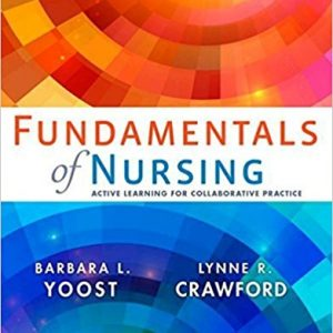 Test Bank for Fundamentals of Nursing 1st Edition Yoost