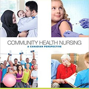 Test Bank for Community Health Nursing A Canadian Perspective 4th Edition Stamler