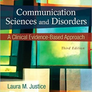 Test Bank for Communication Sciences and Disorders 3rd Edition Justice