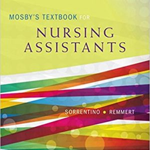 Test Bank for Mosbys Textbook for Nursing Assistants 9th Edition Sorrentino