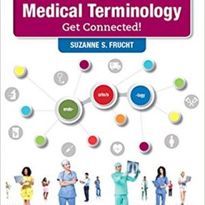 Test Bank for Medical Terminology Get Connected 2nd Edition Frucht