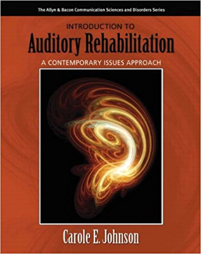 Test Bank for Introduction to Auditory Rehabilitation 1st Edition Johnson