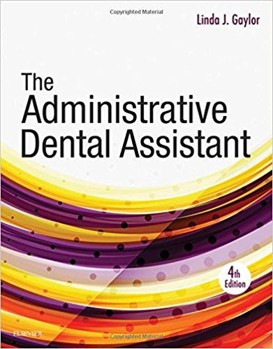 Test Bank for The Administrative Dental Assistant 4th Edition Gaylor