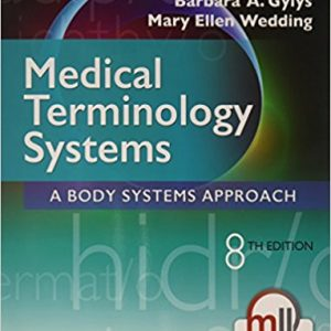 Test Bank for Medical Terminology Systems 8th Edition Gylys