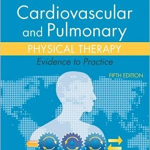 Test Bank for Cardiovascular and Pulmonary Physical Therapy 5th Edition Frownfelter