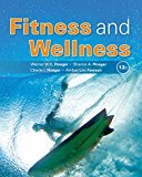 Test Bank for Fitness and Wellness 13th Edition Hoeger