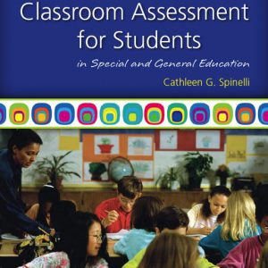 Test Bank for Classroom Assessment for Students in Special and General Education 3/E Spinelli