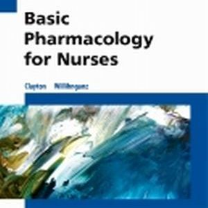 Test Bank for Basic Pharmacology for Nurses 17th Edition Willihnganz