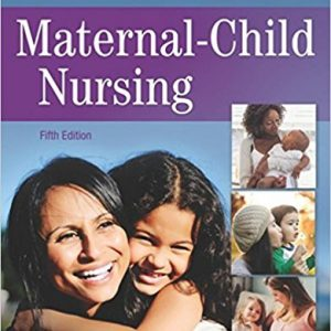 Test Bank for Maternal-Child Nursing 5th Edition Slone McKinney