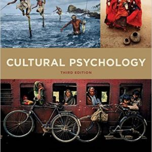 Test Bank for Cultural Psychology 3rd Edition Heine