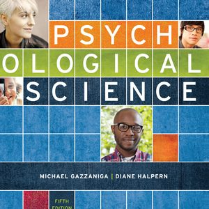 Test Bank for Psychological Science 5th Edition Gazzaniga