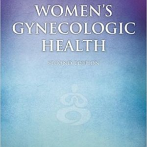 Test Bank for Women's Gynecologic Health 2nd Edition Durnell Schuiling