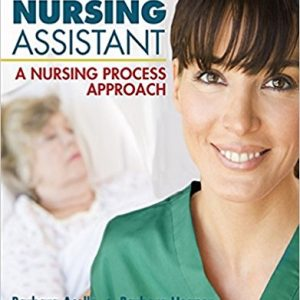 Test Bank for Nursing Assistant: A Nursing Process Approach 11th Edition Acello