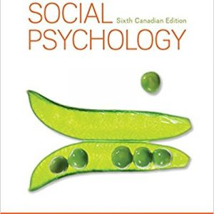 Test Bank for Social Psychology 6th Canadian Edition Myers