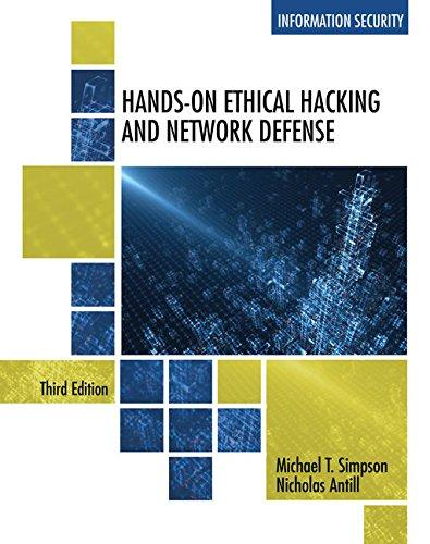 Test Bank for Hands-On Ethical Hacking and Network Defense 3rd Edition Simpson