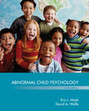 Solution Manual for Abnormal Child Psychology 6th Edition Mash