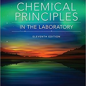 Solution Manual for Chemical Principles in the Laboratory 11th Edition Slowinski