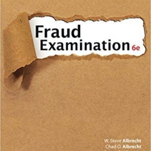 Test Bank for Fraud Examination 6th Edition Albrecht