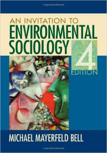 Test Bank for An Invitation to Environmental Sociology 4th Edition Mayerfeld Bell
