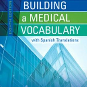 Test Bank for Building a Medical Vocabulary 8th Edition Leonard