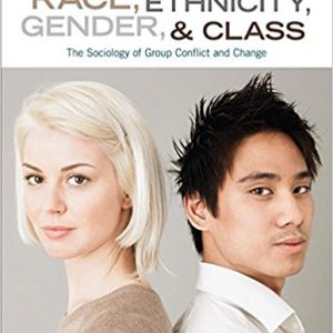 Test Bank for Race, Ethnicity, Gender, and Class: The Sociology of Group Conflict and Change 7th Edition Healey