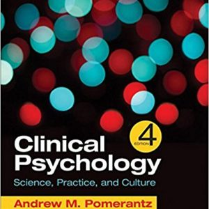 Test Bank for Clinical Psychology Science, Practice, and Culture 4th Edition Pomerantz