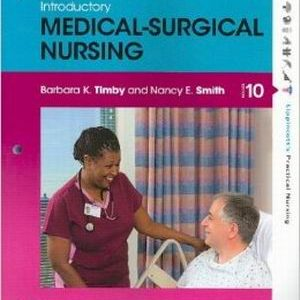 Test Bank for Introductory Medical-Surgical Nursing 10th Edition Timby