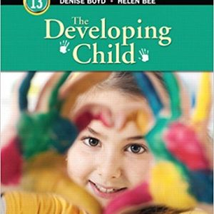 Solution Manual for The Developing Child 13th Edition Bee