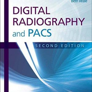 Test Bank for Digital Radiography and PACS 2nd Edition Carter