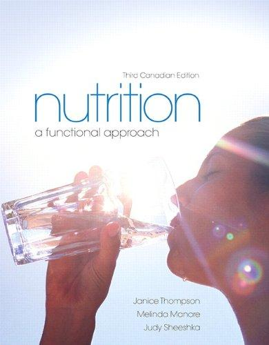 Test Bank for Nutrition A Functional Approach 3rd Edition Thompson