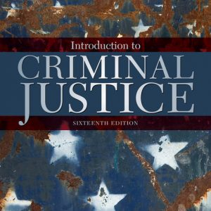 Test Bank for Introduction to Criminal Justice 16th Edition Siegel