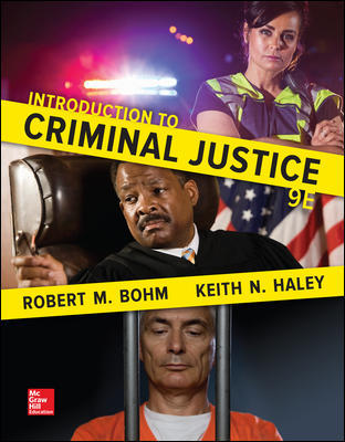 Solution Manual for Introduction to Criminal Justice 9th Edition Bohm