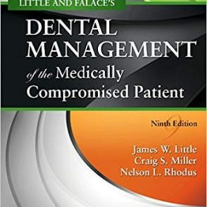 Test Bank for Little and Falaces Dental Management of the Medically Compromised Patient 9th Edition Little