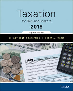Test Bank for Taxation for Decision Makers 2018 8th Edition Dennis-Escoffier