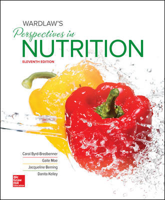 Solution Manual for Wardlaw's Perspectives in Nutrition 11th Edition Byrd-Bredbenner