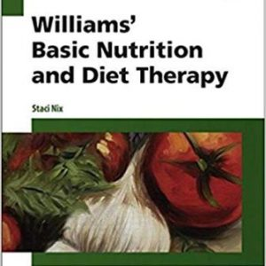 Test Bank for Williams Basic Nutrition and Diet Therapy 15th Edition Nix