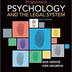 Test Bank for Wrightsman's Psychology and the Legal System 9th Edition Greene