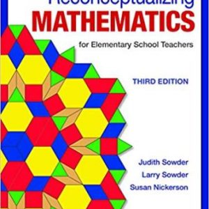 Test Bank for Reconceptualizing Mathematics 3rd Edition Sowder