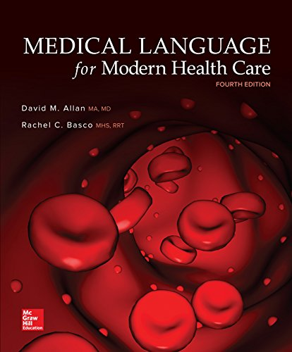 Test Bank for Medical Language for Modern Health Care 4th Edition Allan